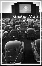 Stalker (Ashton Irwin) by wonderer_x