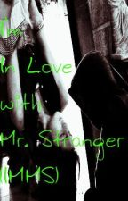 I'm In Love with Mr. Stranger (IILMS) KathNiel TWO-shots story *HIATUS* by kathnielfangirl15