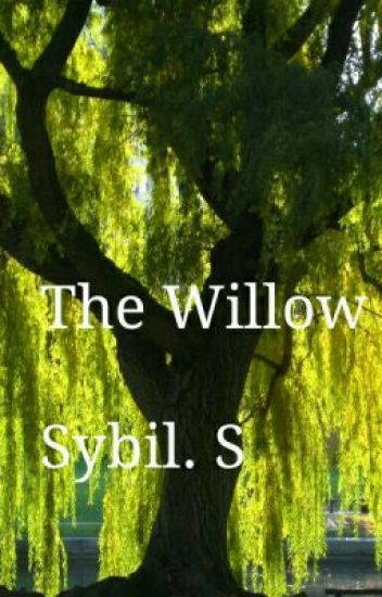 The Willow - On Hold