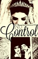 No Control 【Zerrie】 by kyliwee