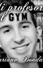 Mi profesor del Gym (Mariano Bondar) by LaraPosta