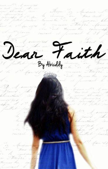 Dear Faith by Abciddy