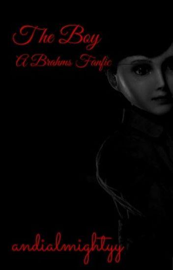 The Boy (a Brahms fanfic)