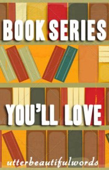 Book Series You'll Love
