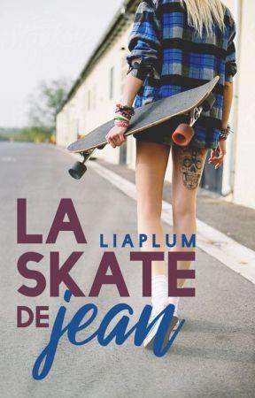 La skate de Jean [PGP2017] [Bubblegum2017] by LiaPlum