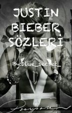 JUSTİN BİEBER SÖZLERİ by blue_secret_