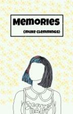Memories (muke clemmings) by Mukeislifebb