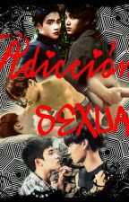 (KAISOO)ADICCIÓN SEXUAL by MinahKaisooShipper