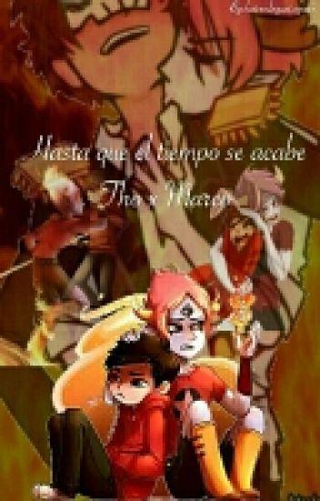 Hasta que el tiempo se acabe - Tom X Marco