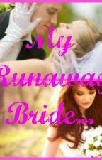 My runaway bride by CutieTotxy