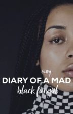 DIARY OF A MAD BLACK FANGIRL ➯ RANTS/MISC.  by blissfulchamomile