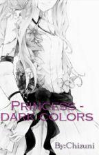 Princess - dark colors by Chizuni