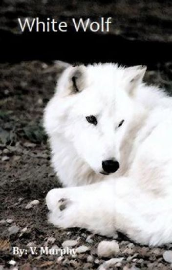 White Wolf (on hold)