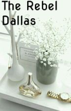 The Rebel Dallas by magconguysaf