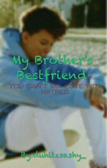 My Brother's Best Friend//Jacob Sartorius