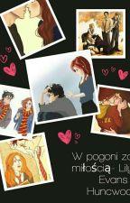 W pogoni za miłością-Lily Evans i Huncwoci by Lavender_Potter