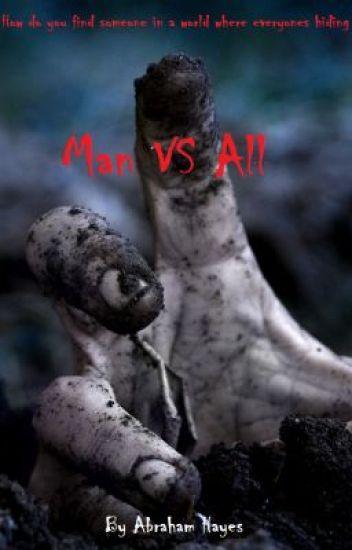 Man VS All