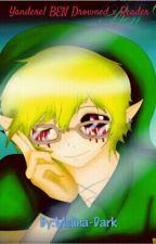 Yandere!BEN Drowned x Reader  by Melina-Dark