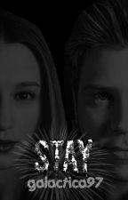 Stay (2ª parte de sálvese quien pueda/elrubius y tú) by galactica97