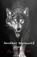 Another Werewolf Story (PAUSAD) by Special_with_a_S