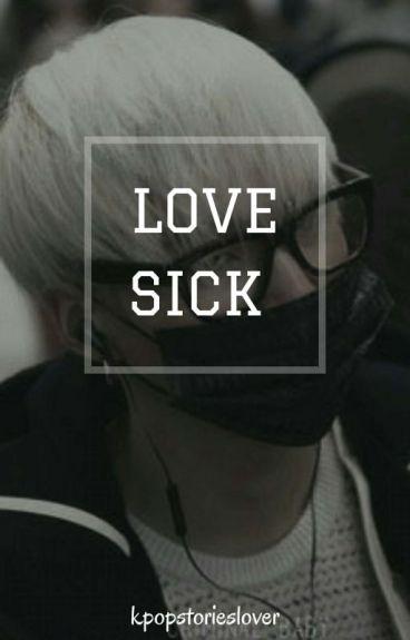 Love Sick(BTS Suga FanFic)