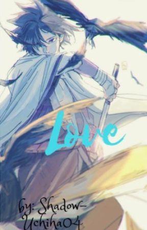 『Lονε』 (Sasuke x reader) by Shadow-Uchiha04