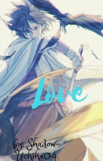 『Lονε』 (Sasuke x reader)