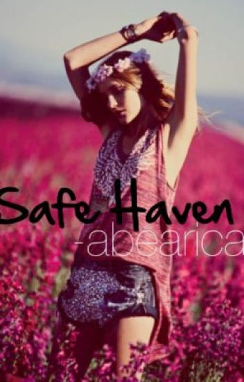 Safe Haven. Oliver Sykes Fan Fiction