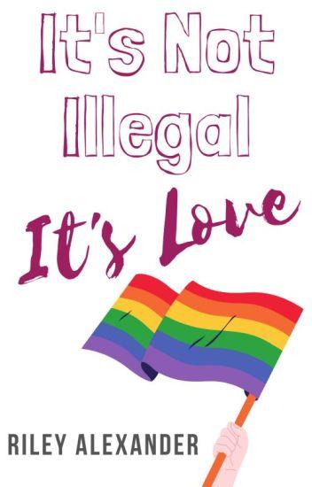 It's Not Illegal. It's Love (GirlXGirl) (TeacherXStudent)