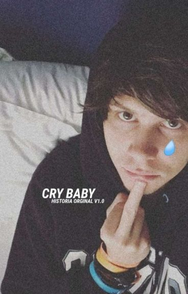 CRY BABY || Rubelangel (Completa)