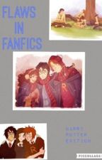 Flaws in Fanfics Harry Potter Edition by the_talking_sword