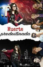 Muerte predestinada by Emina02