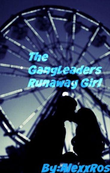 Gangleaders Runaway Girl