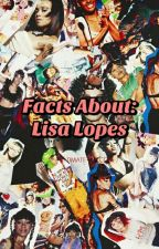 Facts About: Lisa Lopes by 90srhapsody