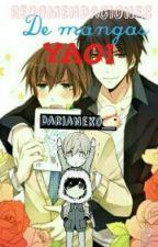 Recomendaciones De Mangas Yaoi by DariaNeko_y_RikuOMG