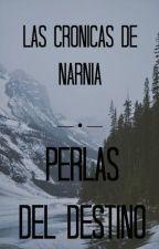 Las Crónicas de Narnia: Perlas del Destino by MaskedMasked
