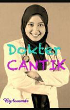 Dokter Cantik by lovemdr