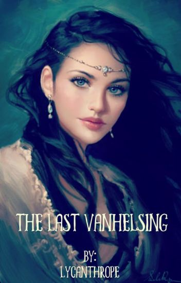 The Last Vanhelsing