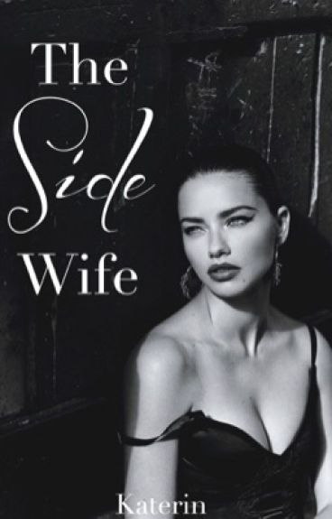 The Side Wife