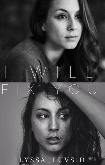 I Will Fix You