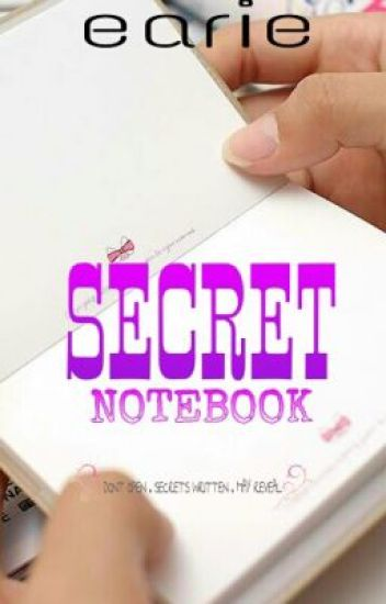 .SECRET NOTEBOOK.