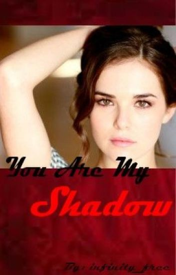 You Are My Shadow (TVD FanFic)