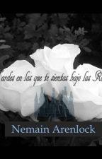 Tardes en las que te sientas bajo las rosas by Nemain_Arenlock