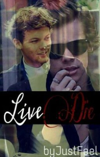 Live or Die (Larry Stylinson)
