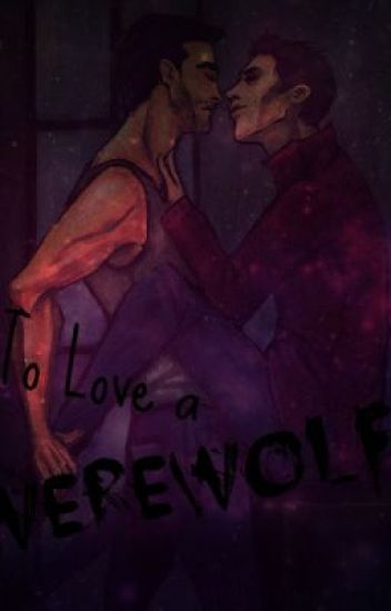 To love a Werewolf