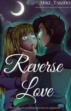 || Reverse Love || Dipcifica || One-Shot || Reverse Falls || by Marish-Black-Doll