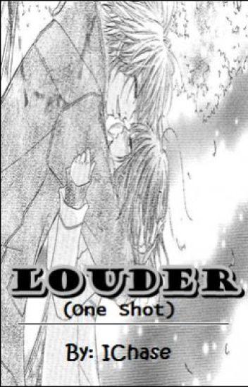 LOUDER (One Shot)