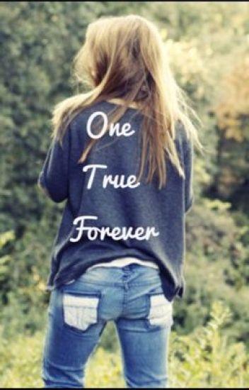 One True Forever