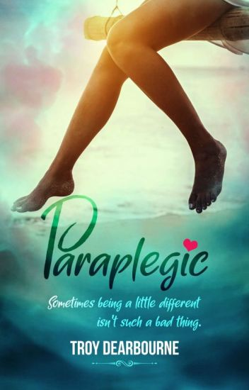 Paraplegic (COMPLETED) #410 in TEEN FICTION