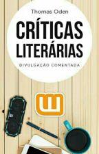Críticas Literárias by ThomasOden
